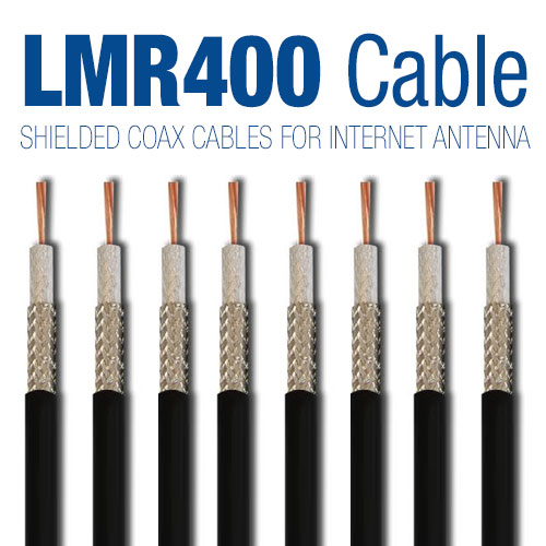 LMR400 Shielded Coax Cables